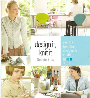 Design it, knit it - Debbie Bliss11